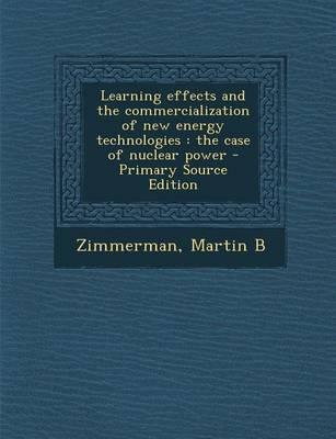 Learning Effects and the Commercialization of New Energy Technologies