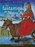 Le fantastique au Moyen Age