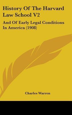 History of the Harvard Law School V2