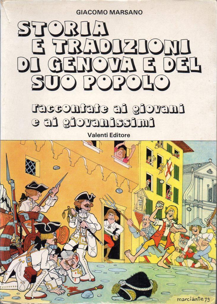 Storia e tradizioni di Genova e del suo popolo