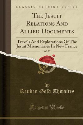 The Jesuit Relations...