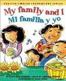 My Family and I / Mi familia y yo