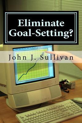 Eliminate Goal-Setting?
