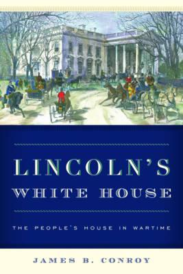 Lincoln's White House