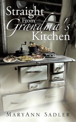 Straight from Grandma's Kitchen
