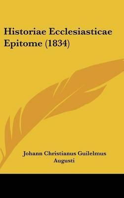 Historiae Ecclesiasticae Epitome (1834)