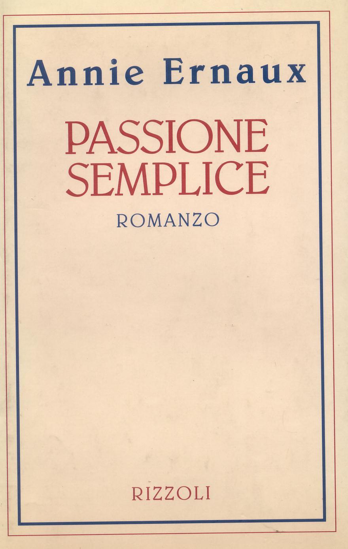 Passione semplice
