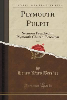 Plymouth Pulpit, Vol. 4