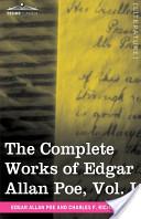 The Complete Works of Edgar Allan Poe, Vol. I (in Ten Volumes)