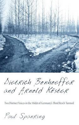 Dietrich Bonhoeffer and Arnold Köster
