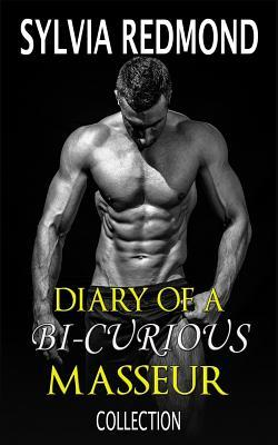 The Diary of a Bi-curious Masseur Collection