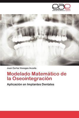 Modelado Matemático de la Oseointegración