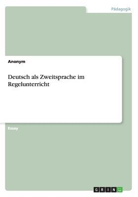 Deutsch als Zweitsprache im Regelunterricht