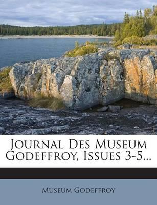 Journal Des Museum Godeffroy, Issues 3-5...