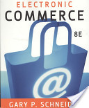 Outlines and Highlights for Electronic Commerce by Gary Schneider