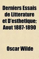Derniers Essais de Littrature Et D'Esthtique; Aot 1887-1890