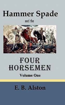 Hammer Spade and the Four Horsemen