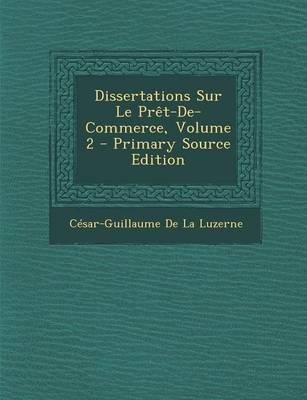 Dissertations Sur Le Pret-de-Commerce, Volume 2