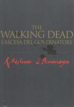 The Walking Dead. L'ascesa del governatore