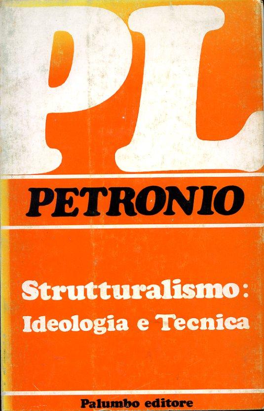 Lo strutturalismo fra ideologia e tecnica