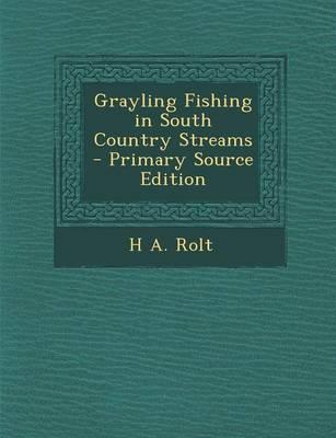 Grayling Fishing in South Country Streams