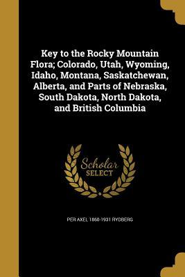 KEY TO THE ROCKY MOUNTAIN FLOR