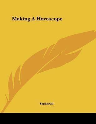 Making a Horoscope