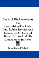 Lee and His Lieutenants V2