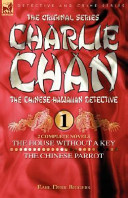 Charlie Chan Volume 1-The House Without a Key and the Chinese Parrot