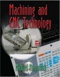 Machining And CNC Technology Student Text With CD-Rom