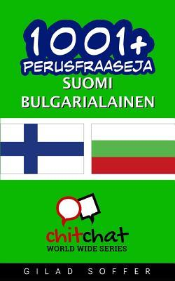 1001+ Perusfraaseja Suomi - Bulgarialainen