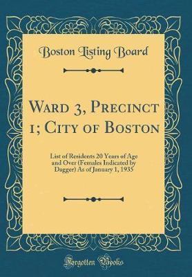 Ward 3, Precinct 1; ...