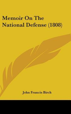 Memoir on the National Defense