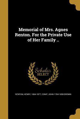 MEMORIAL OF MRS AGNES RENTON F