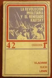 La revolución proletaria y el renegado Kautsky