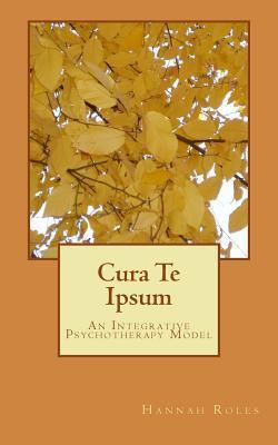Cura Te Ipsum