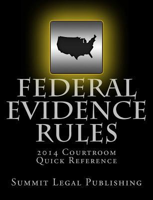 Federal Evidence Rules Courtroom Quick Reference