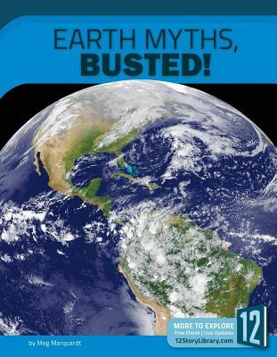 Earth Myths, Busted
