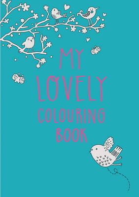 My Lovely Colouring ...