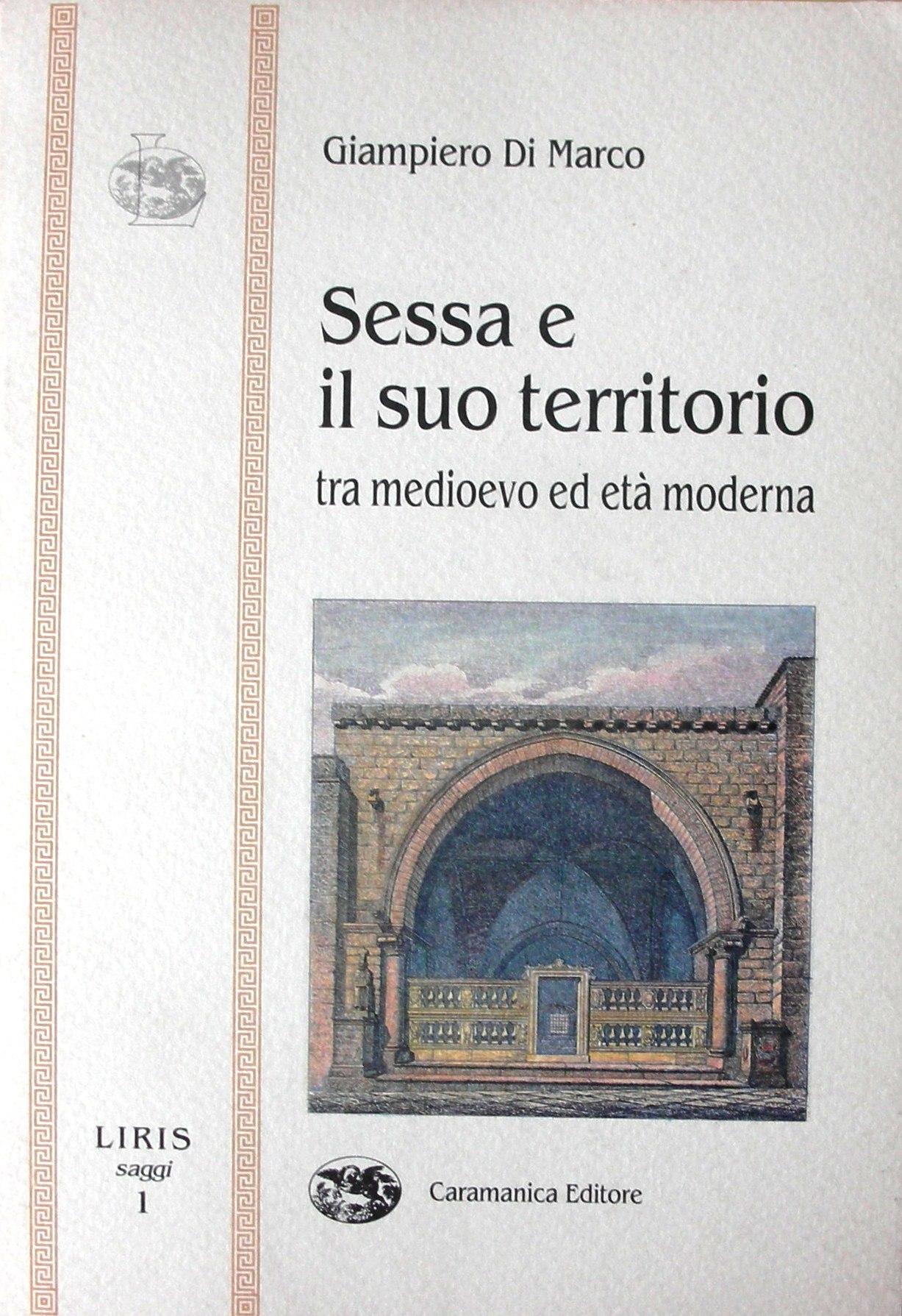 Sessa e il suo territorio tra Medioevo ed età moderna