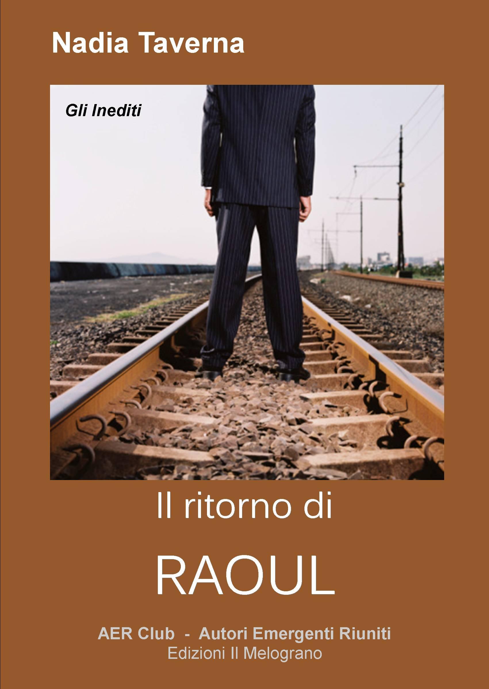 Il ritorno di Raoul
