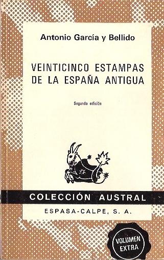 Veinticinco estampas de la España Antigua