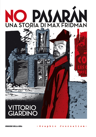 No pasarán - Una storia di Max Fridman