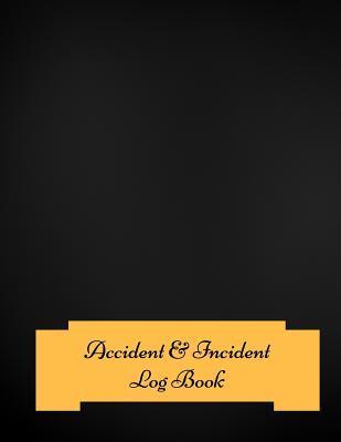 Accident & Incident ...