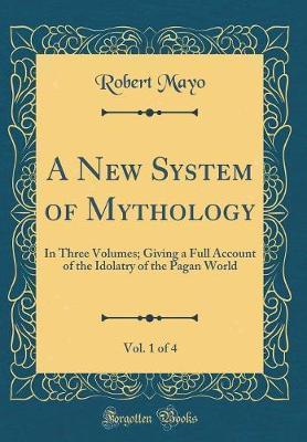 A New System of Mythology, Vol. 1 of 4