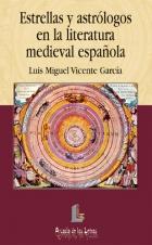 Estrellas y astrólogos en la literatura medieval española