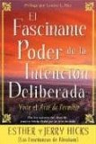 El Fascinante Poder De La Intencion Deliberada (Amazing Power of Deliberate Intent)