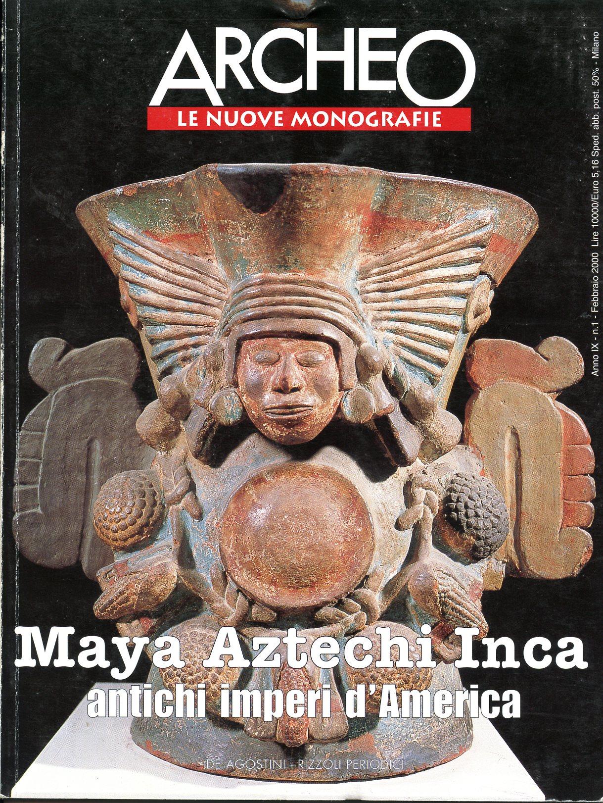 Maya, Aztechi, Inca: antichi imperi d'America