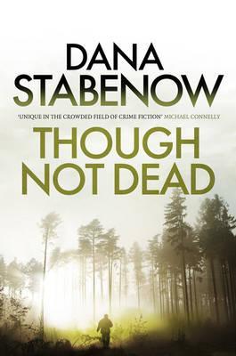 Though Not Dead (A Kate Shugak Investigation)