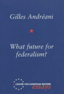 What Future for Federalism?